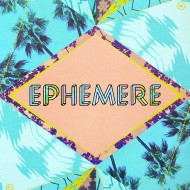 FESTIVAL EPHEMERE